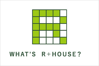 WHAT'S R+HOUSE?